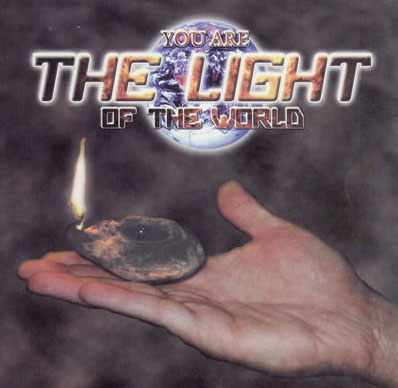 you are the light of the world.jpg