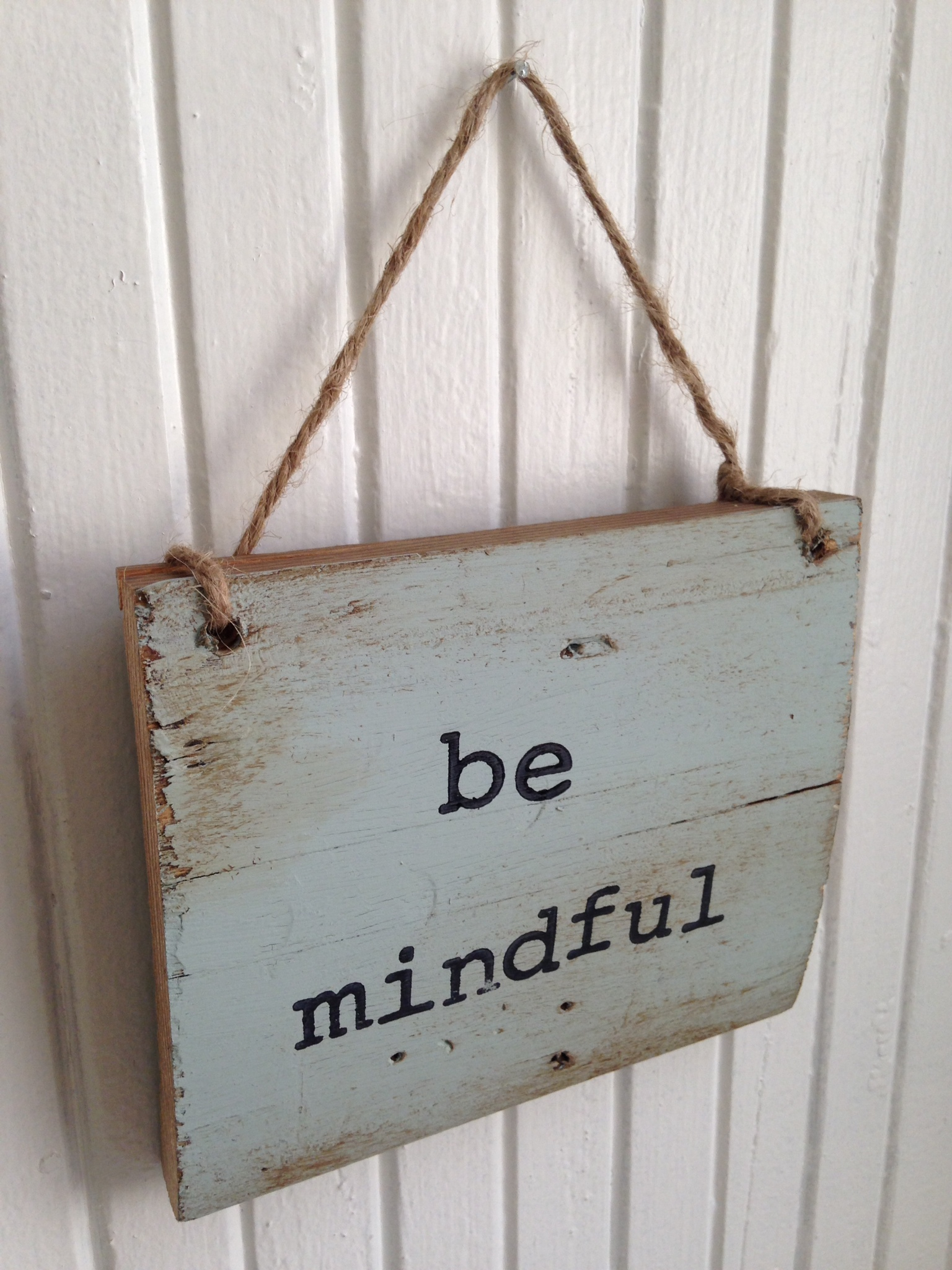 be mindful sign.JPG