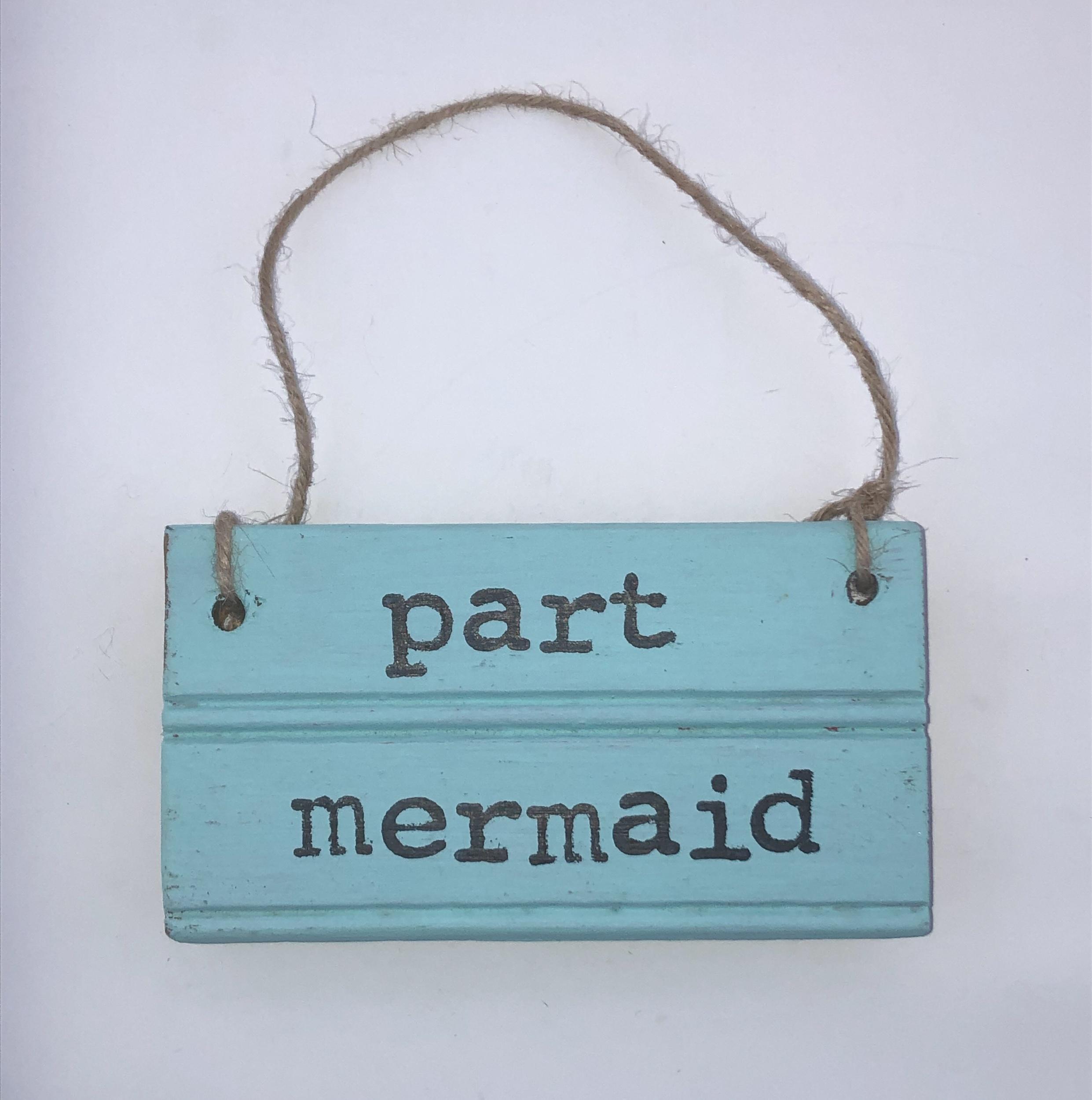 Part mermaid.light aqua sign.jpeg