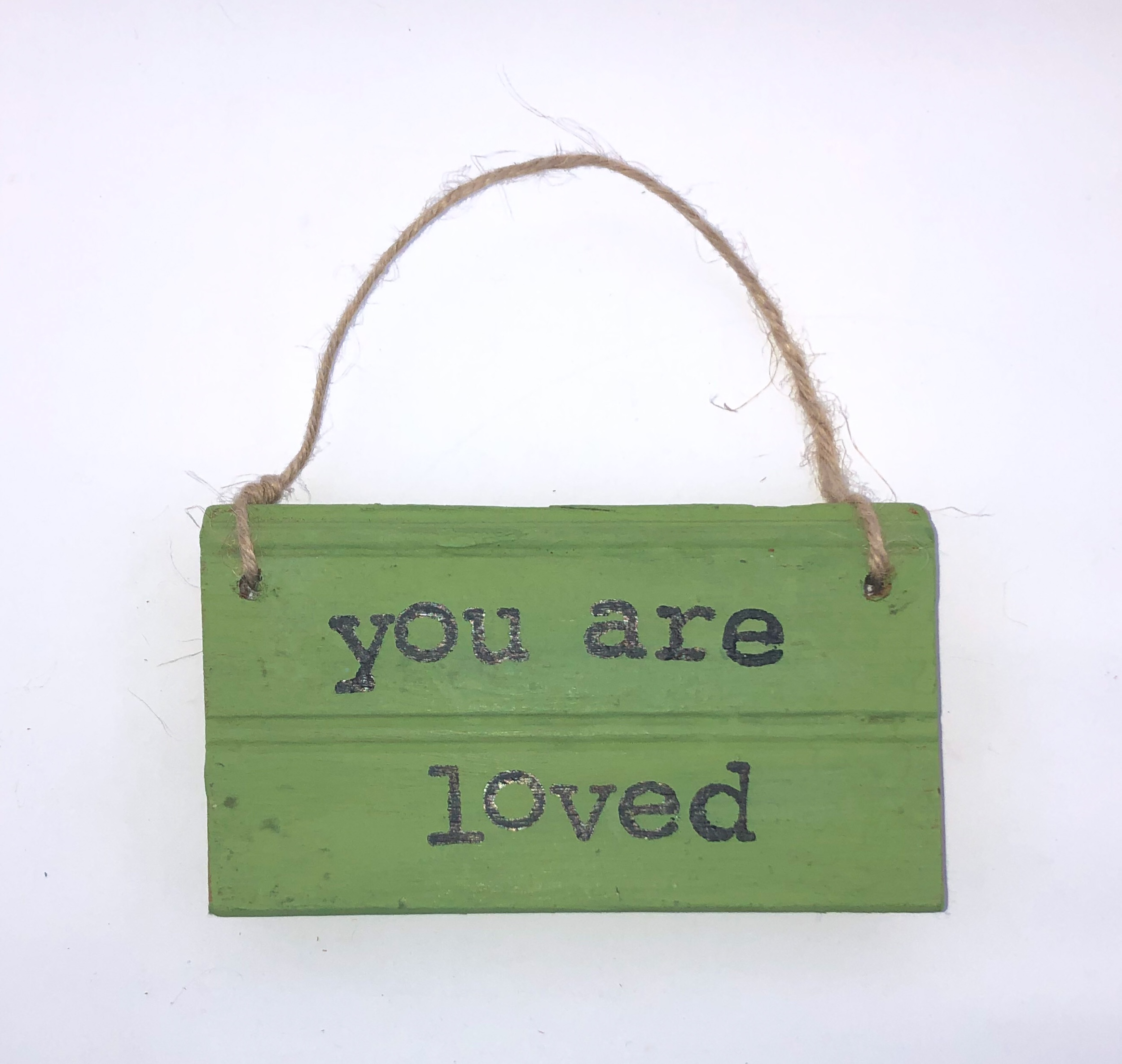 You are loved.green sign.jpeg