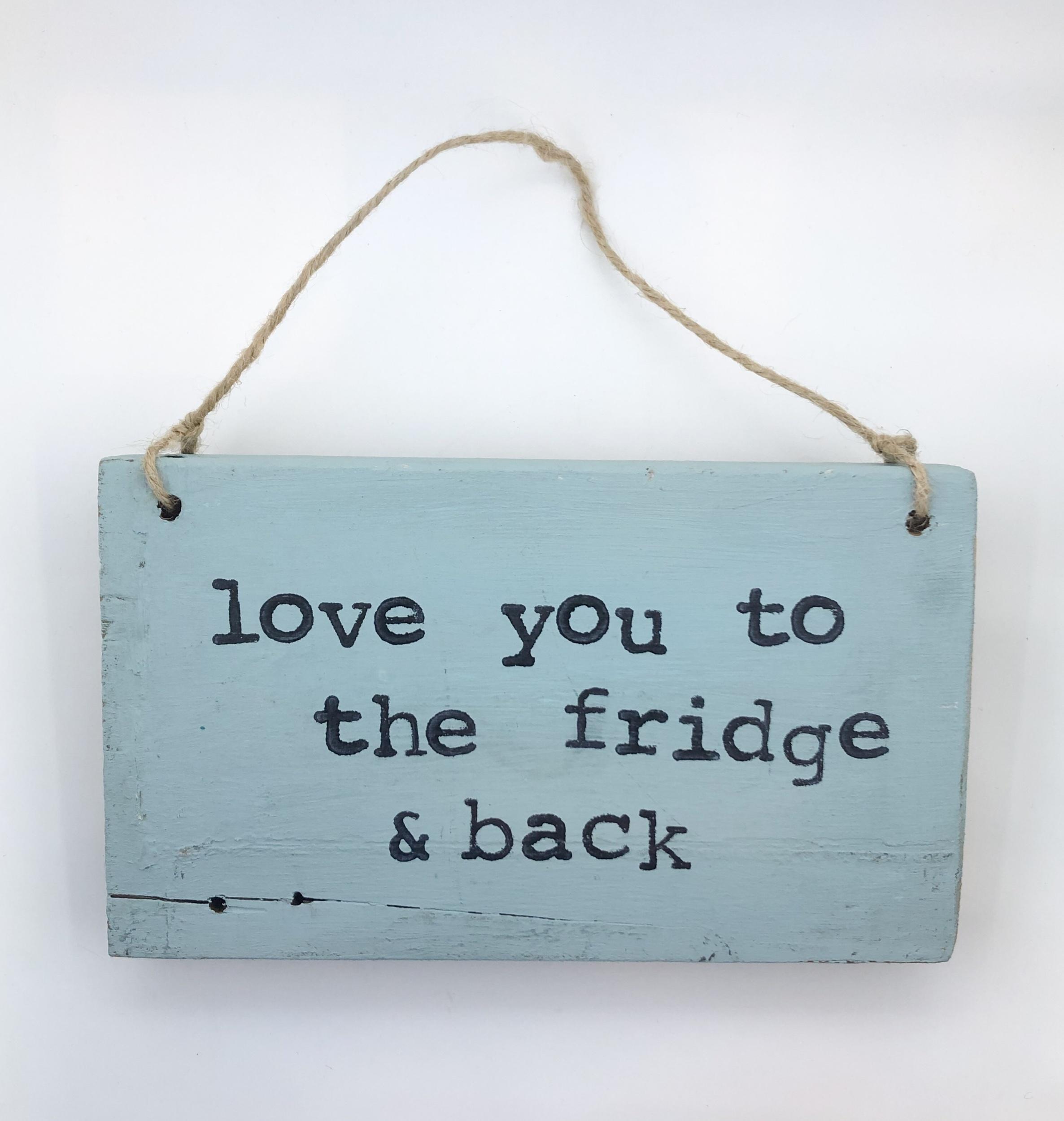 Love to the fridge.duck blue sign.jpeg