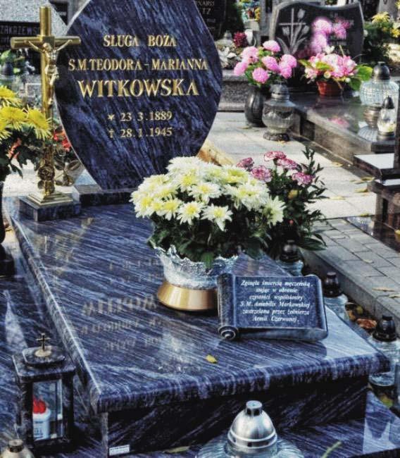 Grób Sługi Bożej Siostry M.Teodory Witkowskiej ✸ 23.3.1889 ♰ 28.1.1945