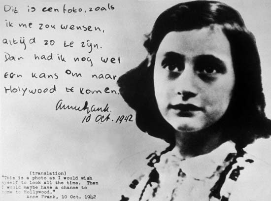 """This is a photo as I would wish myself to look all the time. Then I would maybe have a chance to get to  Hollywood."" Anne Frank, 10 October, 1942"