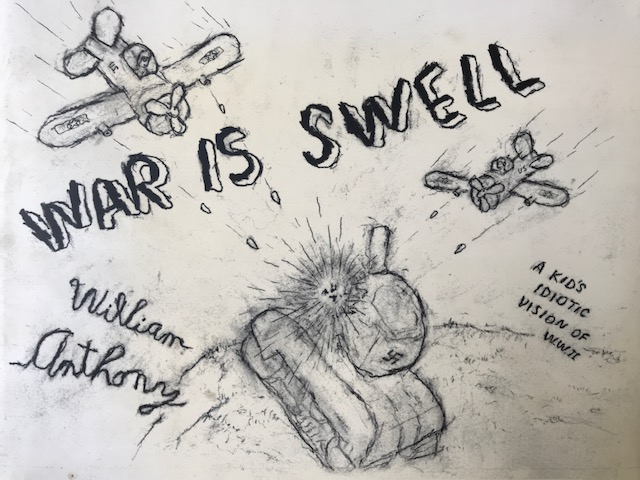 'War is Swell' by artist William Anthony