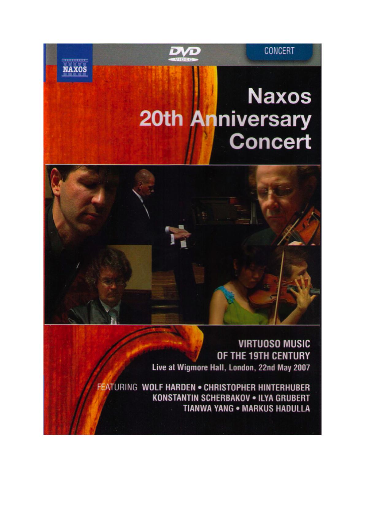 Naxos 20th Anniversary Concert DVD   with Tianwa Yang, Violine and Markus Hadulla, Klavier