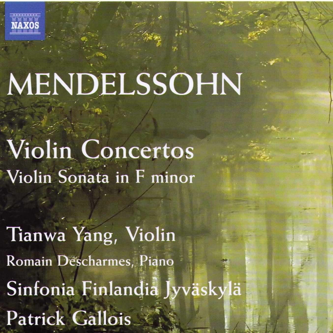 Felix Mendelssohn Bartholdy  Violin Concertos, Sonata F minor (1823)  Tianwa Yang, Violine Sinfonia Finlandia Jyväskylä Patrick Gallois Romain Descharmes, Klavier Label: NAXOS 8.572662   Mehr Info      Rezensionen