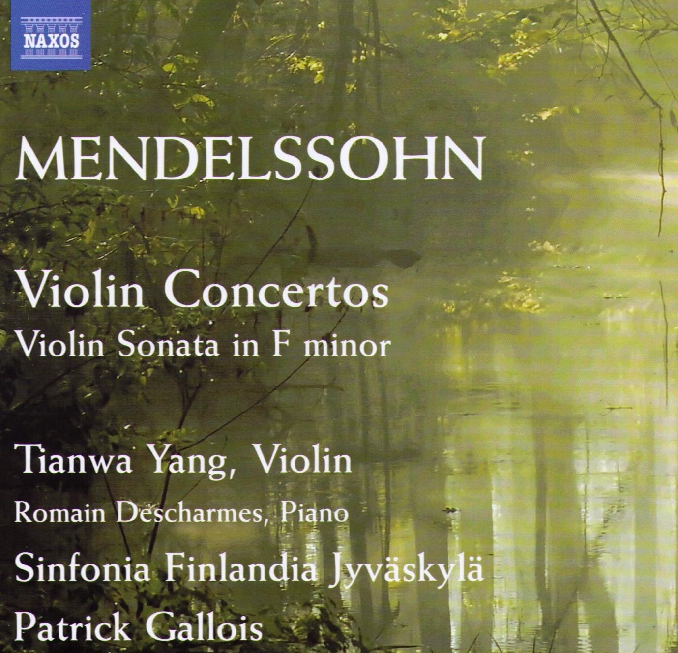Felix Mendelssohn Bartholdy  Violin Concertos, Sonata F minor (1823)  Tianwa Yang, Violin Sinfonia Finlandia Jyväskylä Patrick Gallois Romain Descharmes, Piano Label: NAXOS 8.572662   More Info   Review
