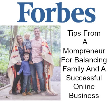 Forbes -  Tips From A Mompreneur
