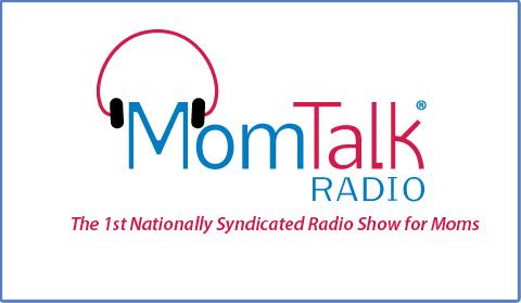 Mom Talk Radio  - 12:40 mark