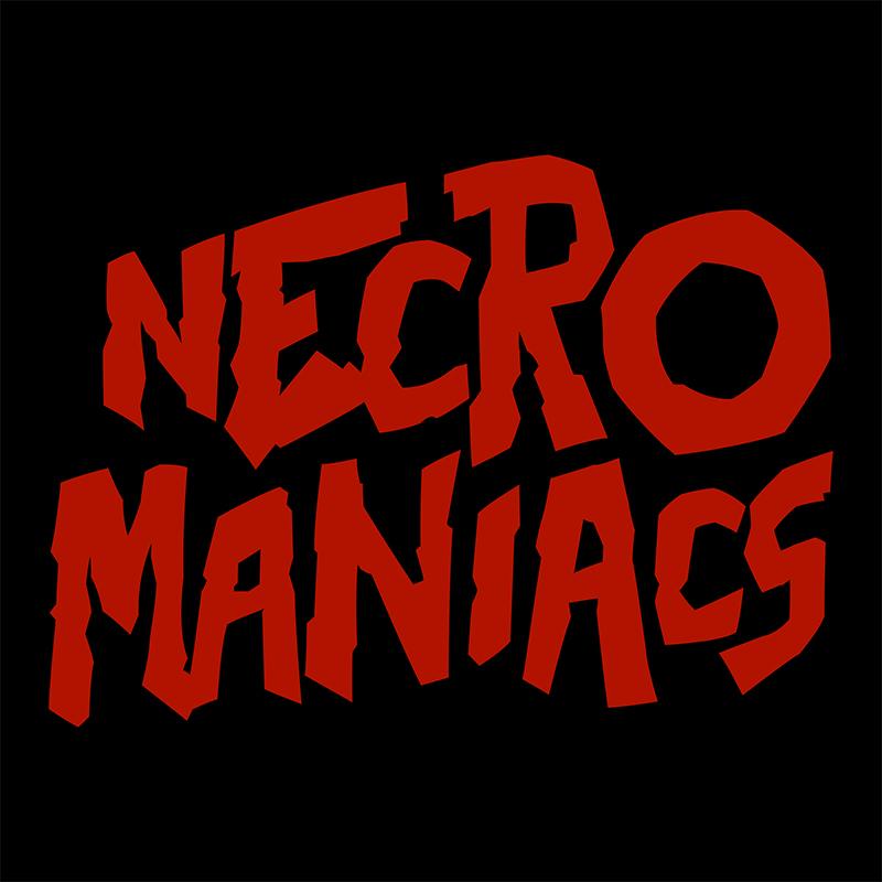 SUPPORT NECROMANIACS -