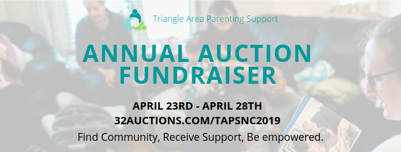 TAPS relies on donations and fundraisers for about 60% of our operating budget. Your auction purchases help us create more communities and empower more new parents! If you've never used 32 auctions before, go create your login and get a sneak peak at our auction items this year!