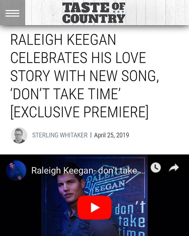 """Don't Take Time"" to check out @raleighkeegan 's new single premiering on @tasteofcountry today!"