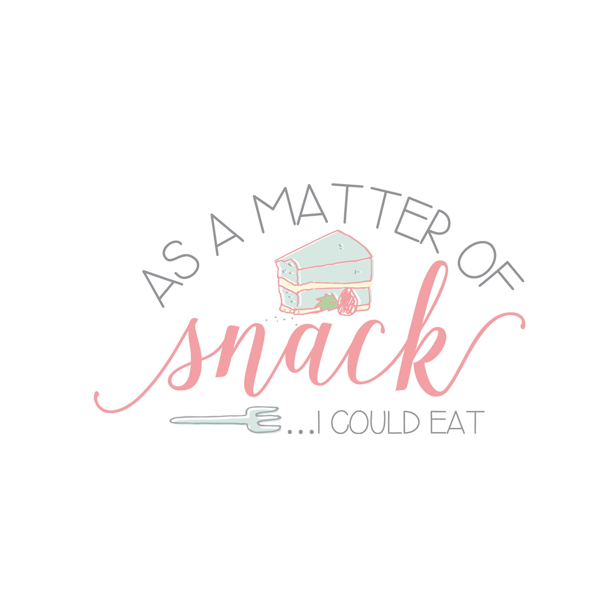 As a Matter of Snack