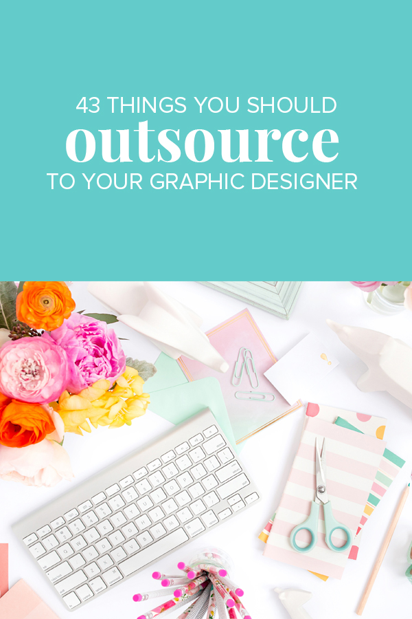 43ThingsToOutsourceToGraphicDesigner.jpg