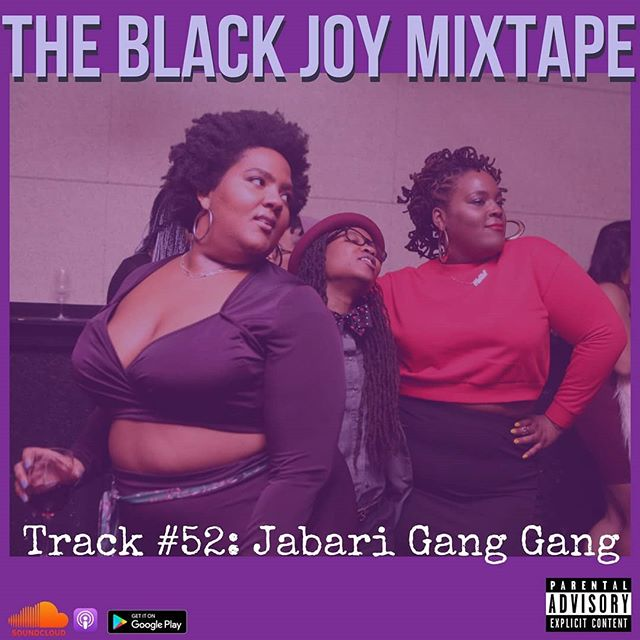 #BlackJoyMixtape Track #52 Jabari Gang Gang is live and lit.  Let us know what your fav moments from this track. Ask us any claridying questions you  may have.  And dont forget to share, rate, follow, and subscribe! We are available on #SoundCloud #Itunes #GooglePlay! 📸: Diyanna Monet 💜 💜 💜 #BlackJoy #Blackpodcast #podsincolor #podcast #WakandaForever #Fat #Feminist #Fine #BlackHistoryMonth #BlackQueerMagic