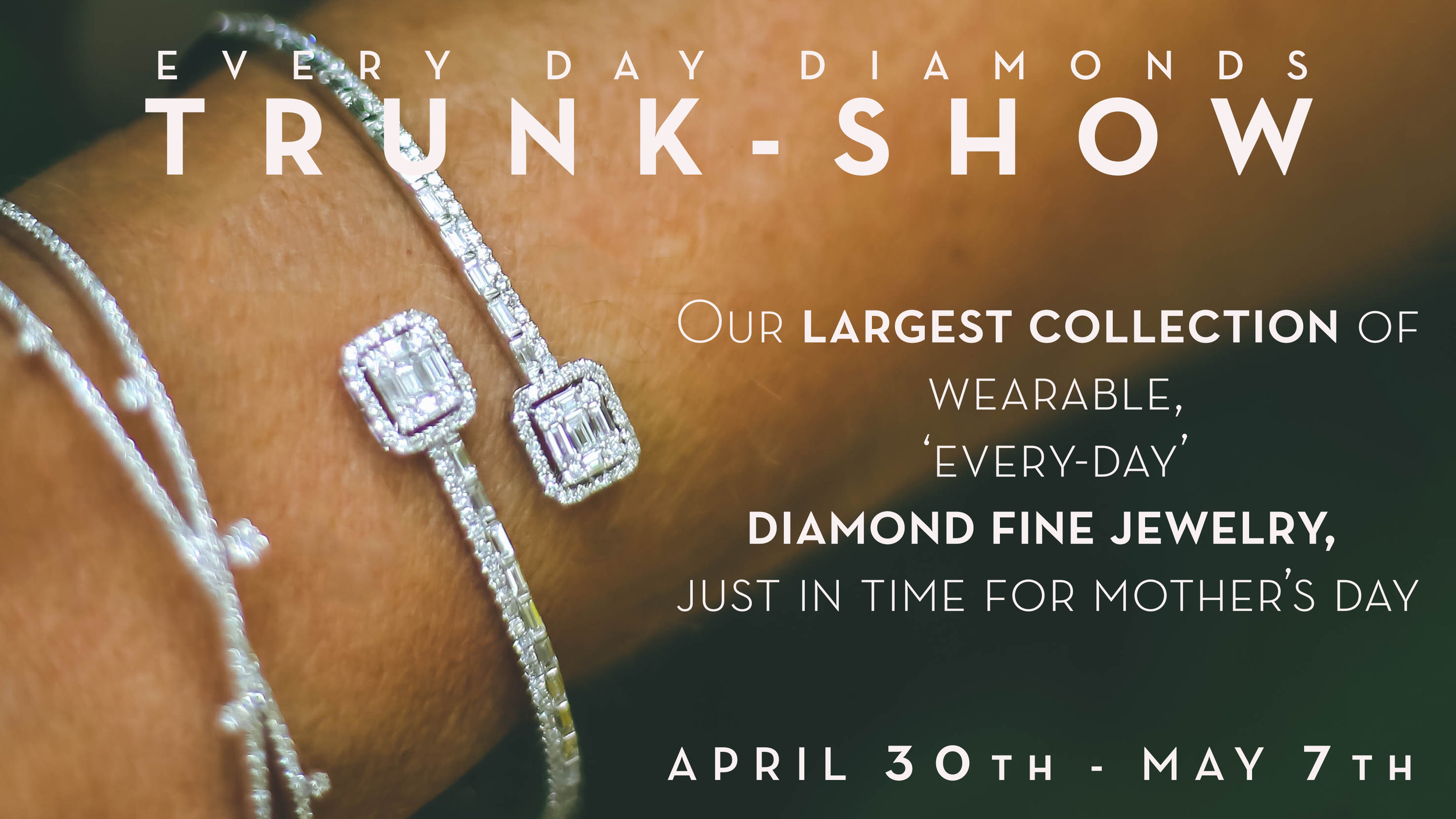 Every Day Diamonds Trunk Show Fine Jewelry.jpg