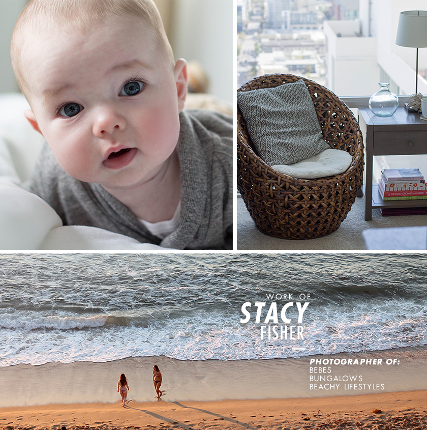 Work of Stacy Fisher—Photographer of Bebes – Bungalows – Beachy Lifestyles—organic, natural images full of dreamy, honest, pure love