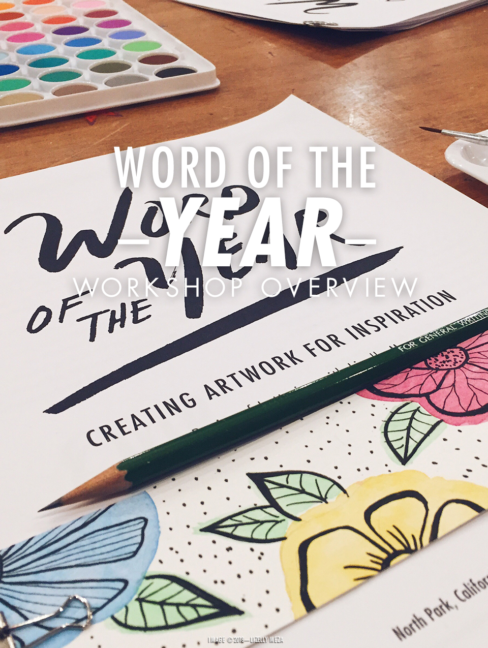 Creating Your Word of the Year Art-A Workshop & Digital Guide // Curiosities Allowed // Creative blog of Lizelly Meza