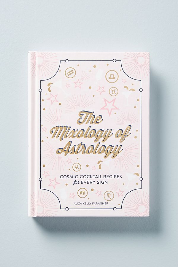 The Mixology of Astrology, $16 @ Anthropologie