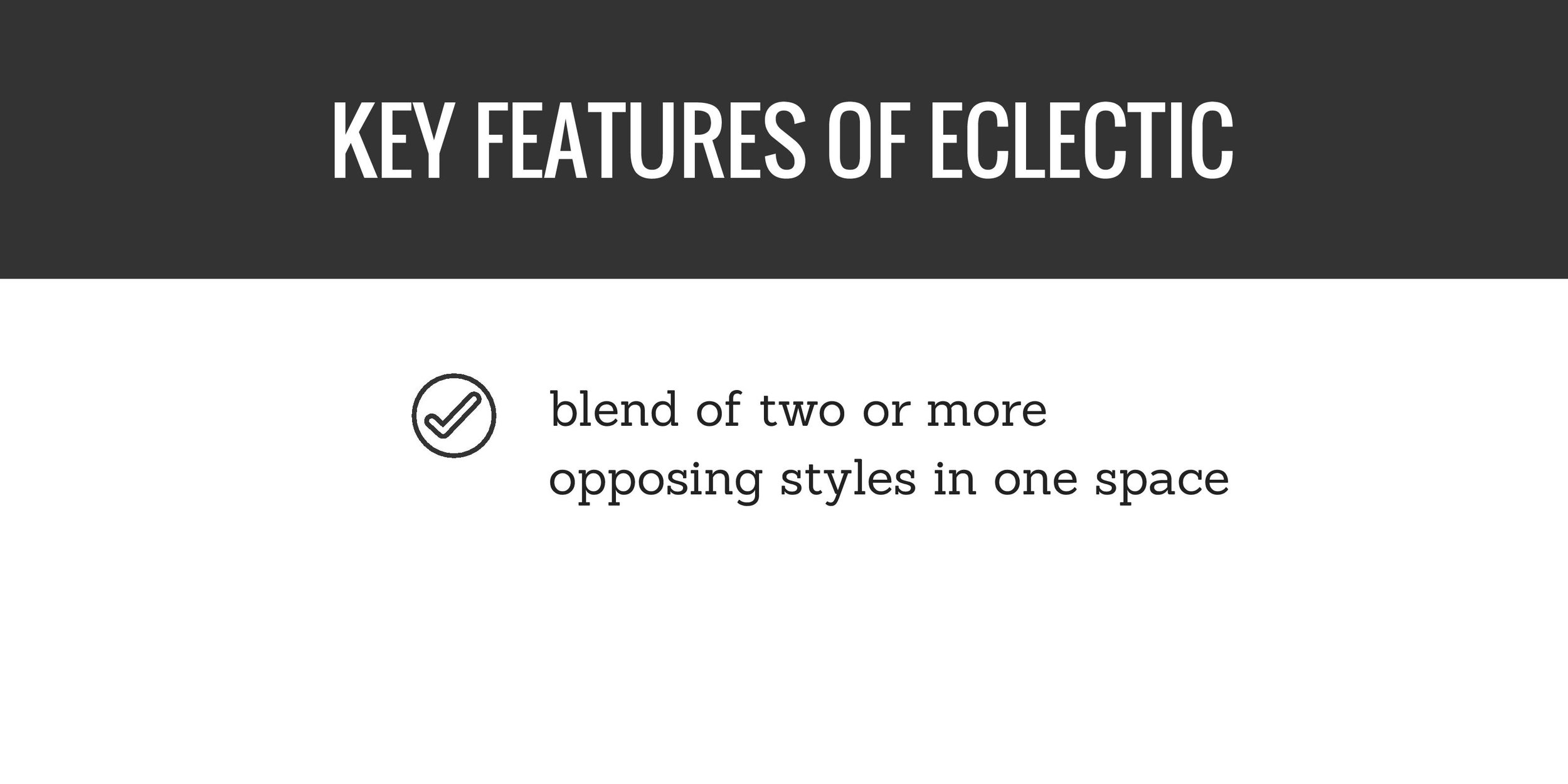 key features of eclectic