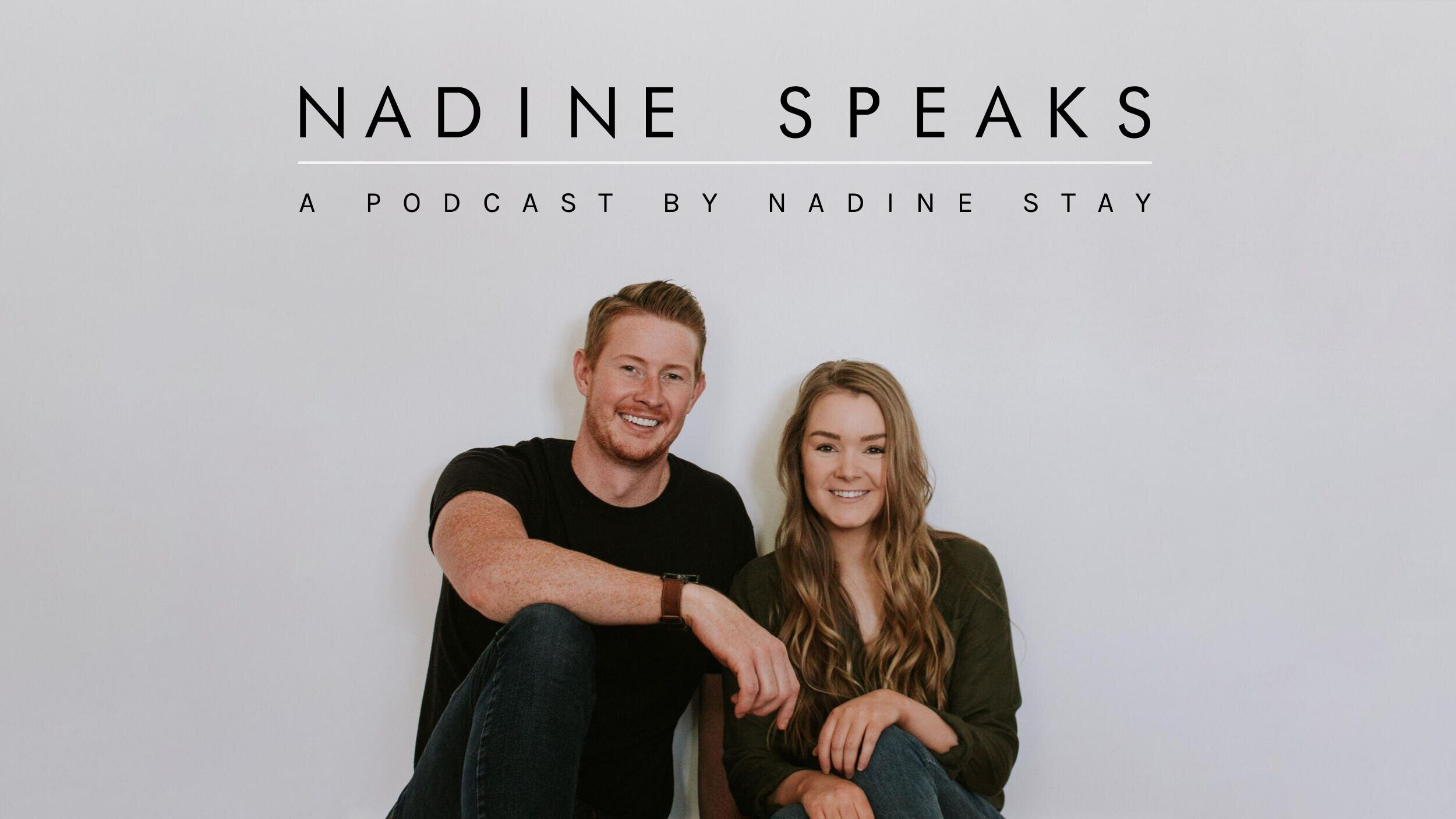Nadine Speaks - A podcast by Nadine Stay. Hosted by Danica and Chris. Interior Design tips, home renovation advice, and relatable life stories.