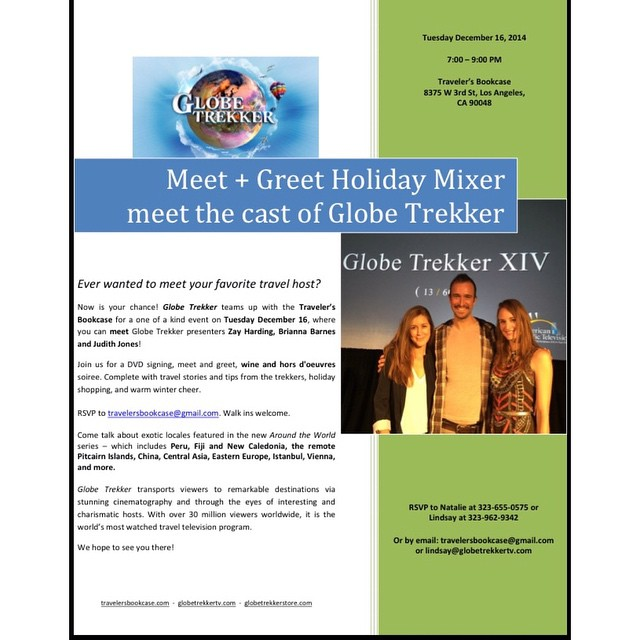 Come hang out! Tuesday @travelersbookcase in LA #globetrekker #pbs #kcet #kcetsocal #pilotproductions #holidays #travel #adventure
