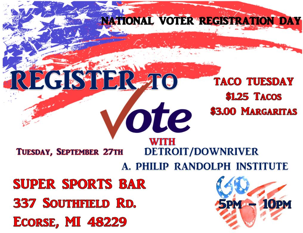 TACO TUESDAY AND REGISTER TO VOTE AT SUPER SPORTS BAR! We would also like to thank Super Sports Bar for allowing us to register voters at their establishment.
