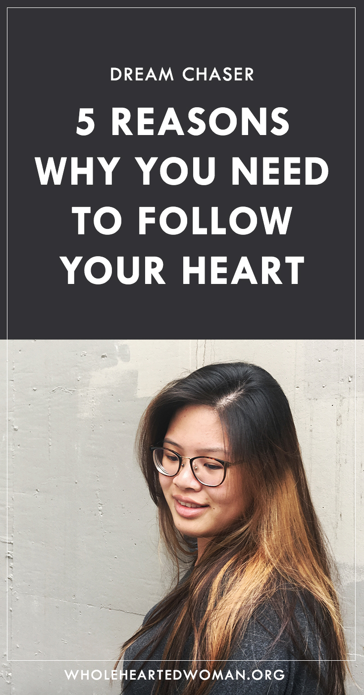 5 Reasons Why You Need To Follow Your Heart | Life Advice | Personal Growth and Development | Self-Love and Self-Acceptance | Mindfulness and Mindset | Entrepreneurship | Community | Following Your Passion