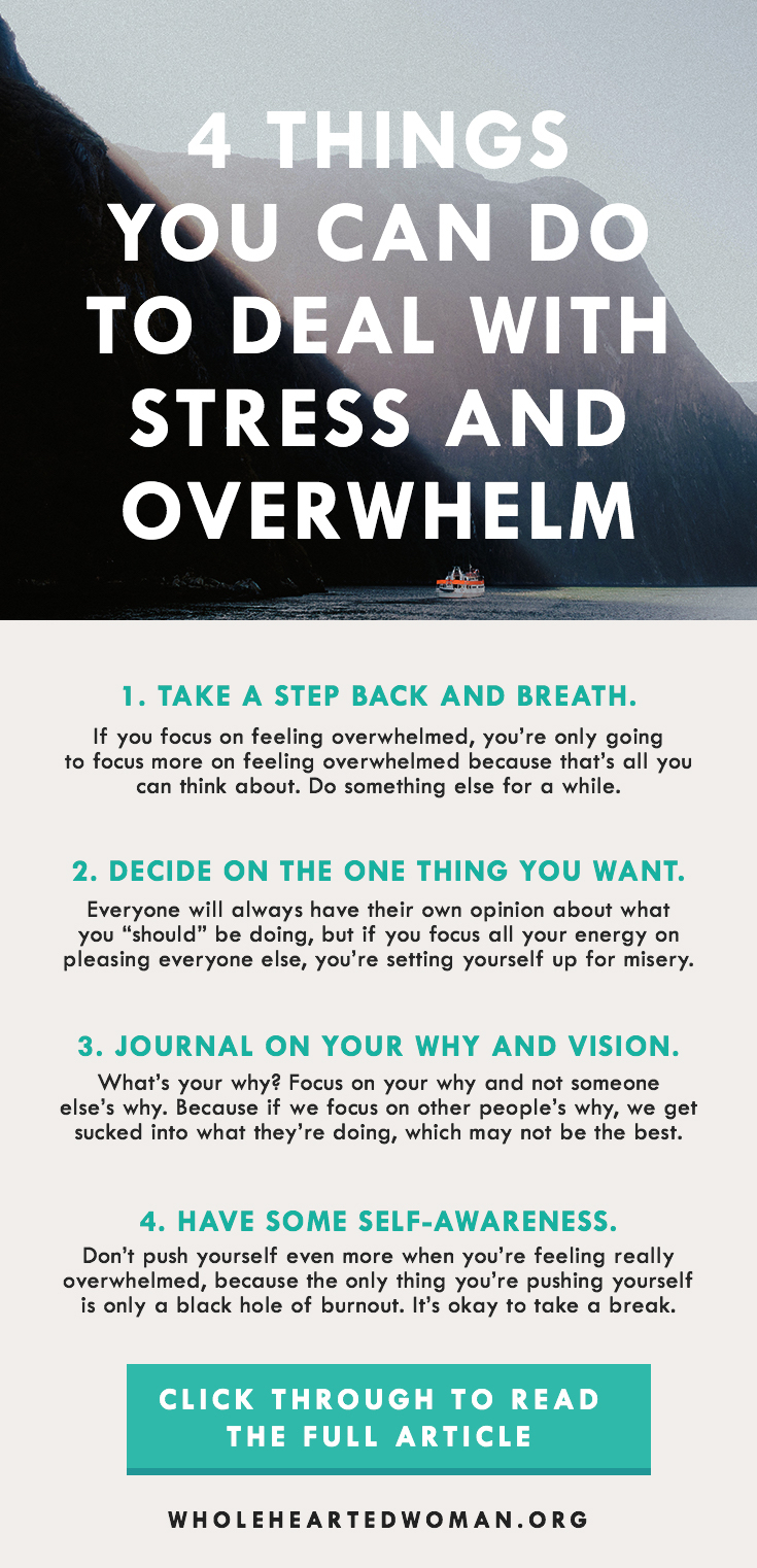 4 Things You Can Do To Deal With Stress And Overwhelm | How To Deal With Stress And Overwhelm | Dealing With Stress and Overwhelm | How To Deal With Burnout | Personal Growth And Development | Mindfulness | Self-Awareness | What To Do When You're Burnt Out