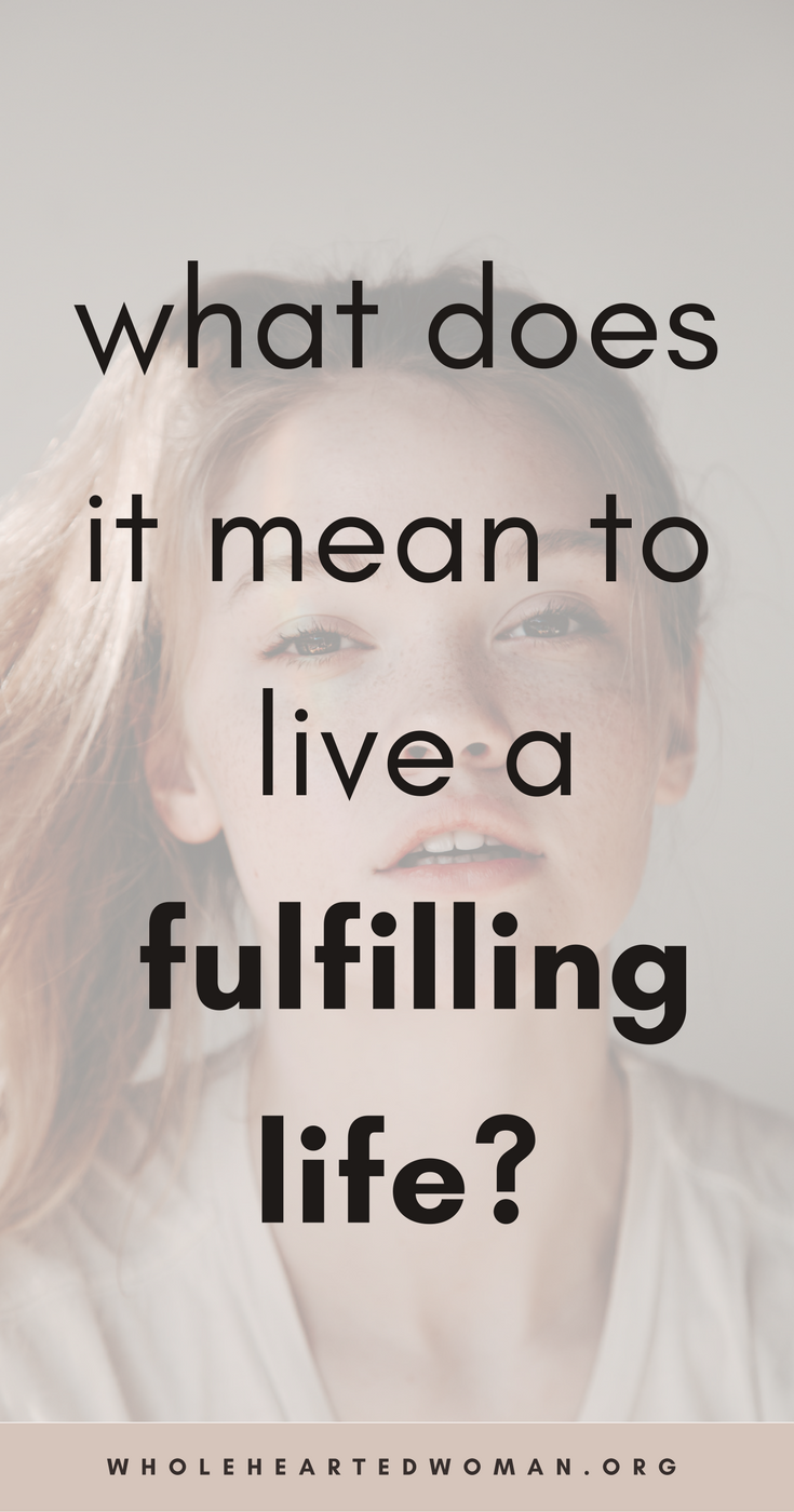 What Does It Mean To Live A Meaningful And Fulfilling Life? 4 Questions To Ask Yourself.   How To Live A More Meaningful Life   What Does It Mean To Live A Meaningful Life   How To Make Your Life More Fulfilling   How To Live A Fulfilling Life   Living With Purpose   Self-Discovery   Self-Awareness   Personal Growth & Development   Wholehearted Woman