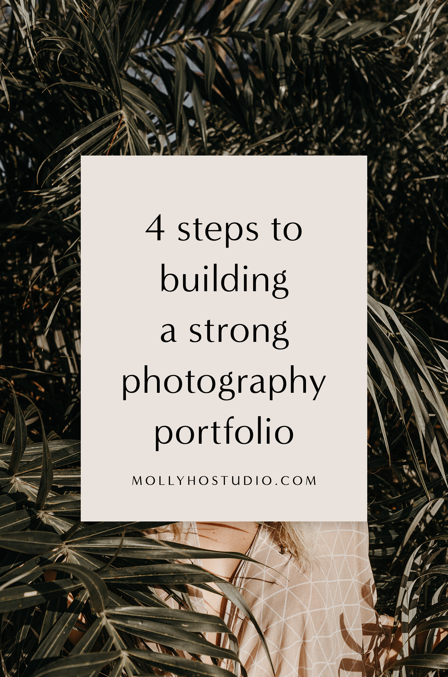 How To Build A Photography Portfolio When You Don't Have Clients Yet | How To Start A Photography Business | Branding and Marketing Tips for Photographers | Photography Business Plan | Building A Personal Brand | Growing Your Photography Business | How To Set Yourself Apart In An Oversaturated Market | Getting More Photography Clients | How To Book More Clients | Molly Ho Studio