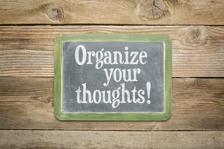 Organize your thoughts.jpeg