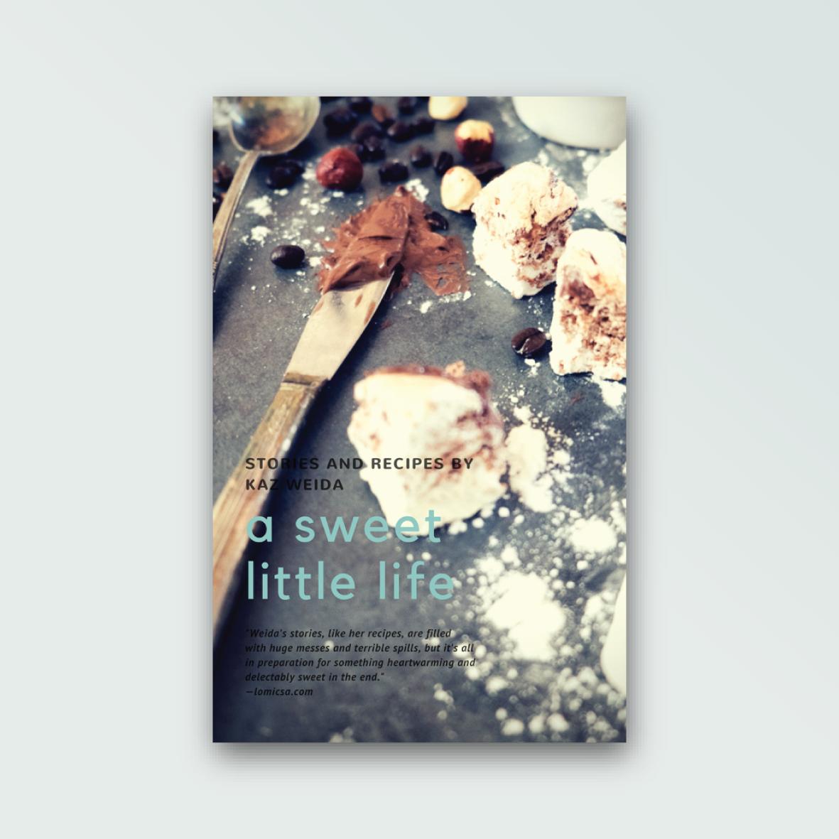 A-Sweet-Little-Life-Book-Kaz-Weida.png