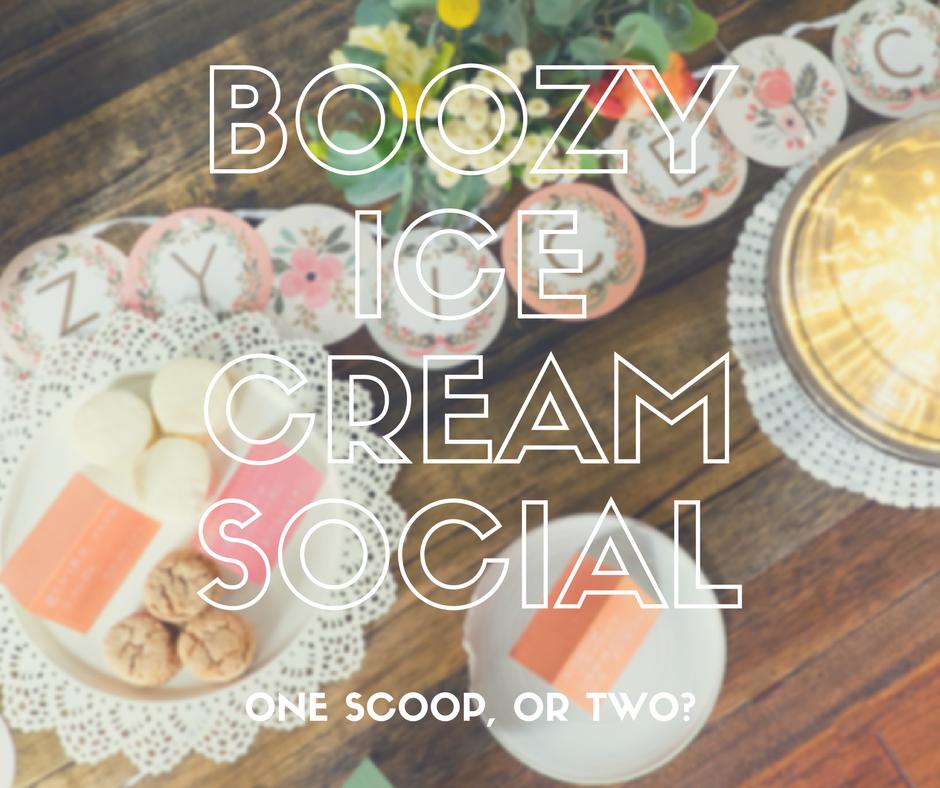 Boozy Ice Cream Social