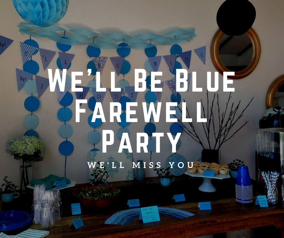 We'll Be Blue Farewell Party