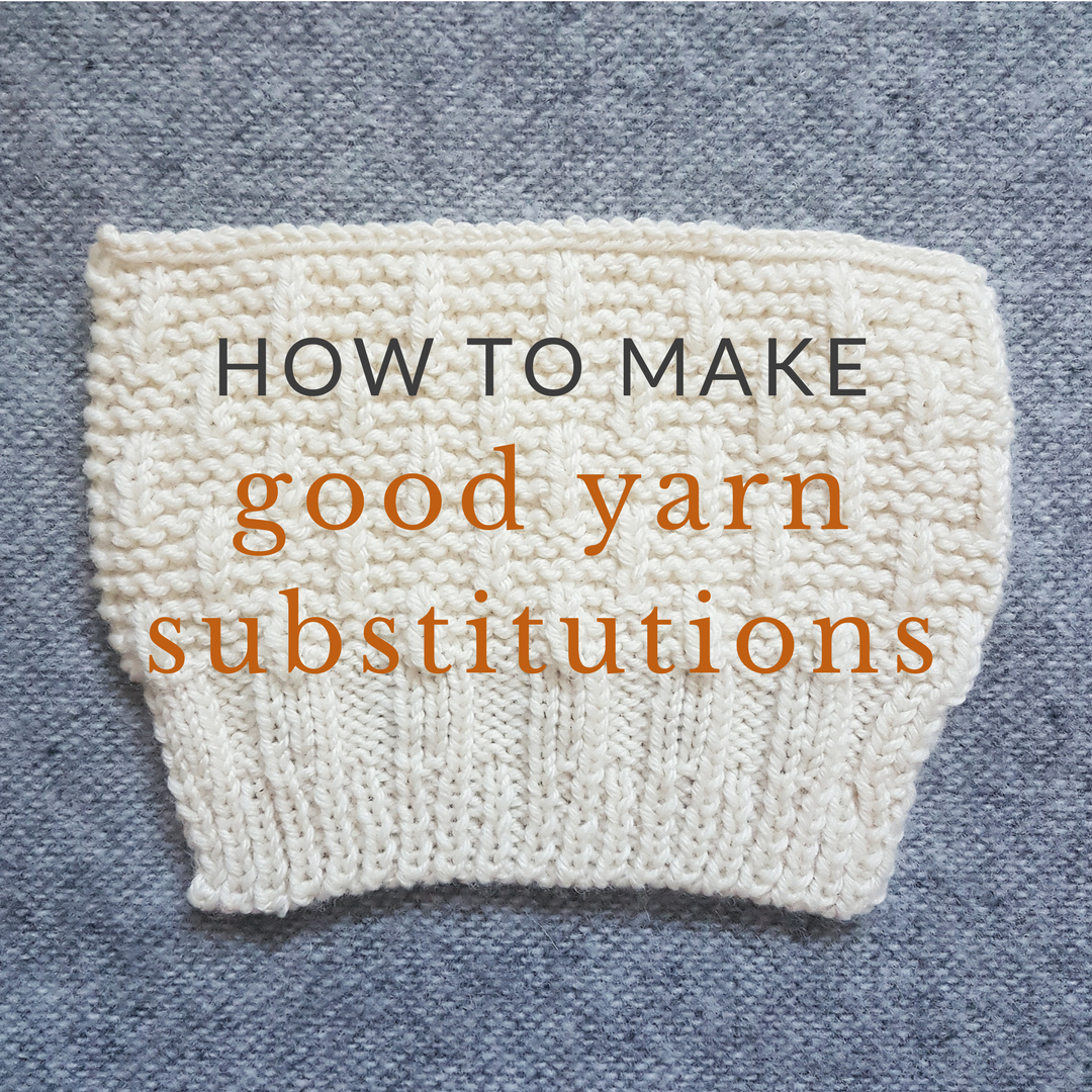 How to Make Good Yarn Substitutions