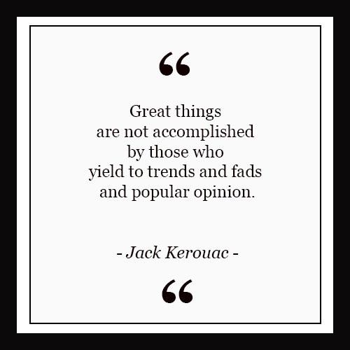 Laundry Quotes: Jack Kerouac — LAUNDRY MAGAZINE