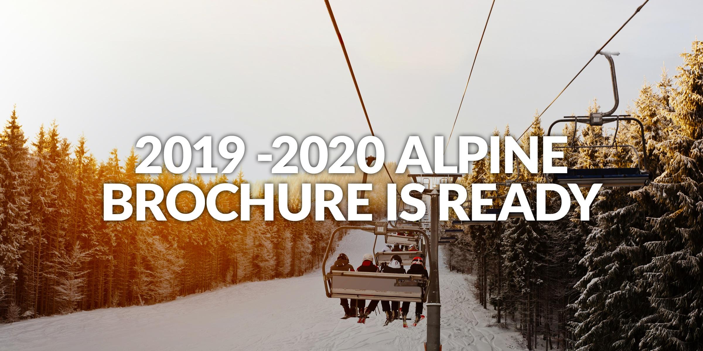 2019 -2020 Alpine brochure is ready.jpg