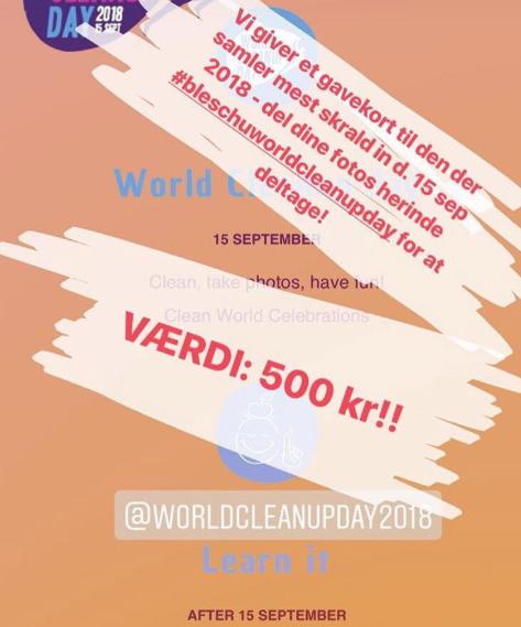 Fordi vi er så oppe at køre over eventet, så giver vi et gavekort på 500 kr. til den af jer, der kan samle mest skrald ind d. 15 sep. 2018. Du deltager via    Instagram    ved at følge @bleschu.eu og tagge dine billeder med #bleschuworldcleanupday!!!!    YEEEEEES!! Vi er super spændte på at se jeres bidrag!!