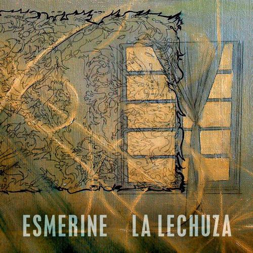 Esmerine  — La Lechuza