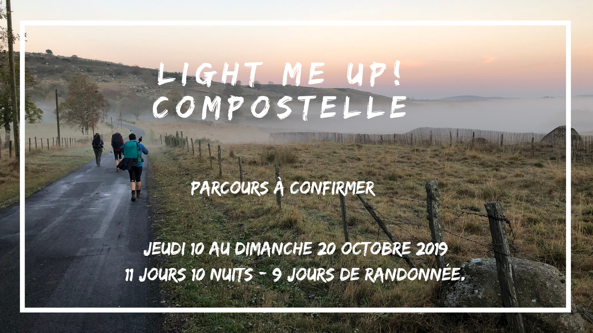 light me up compostelle - VISUEL OCTOBRE.png