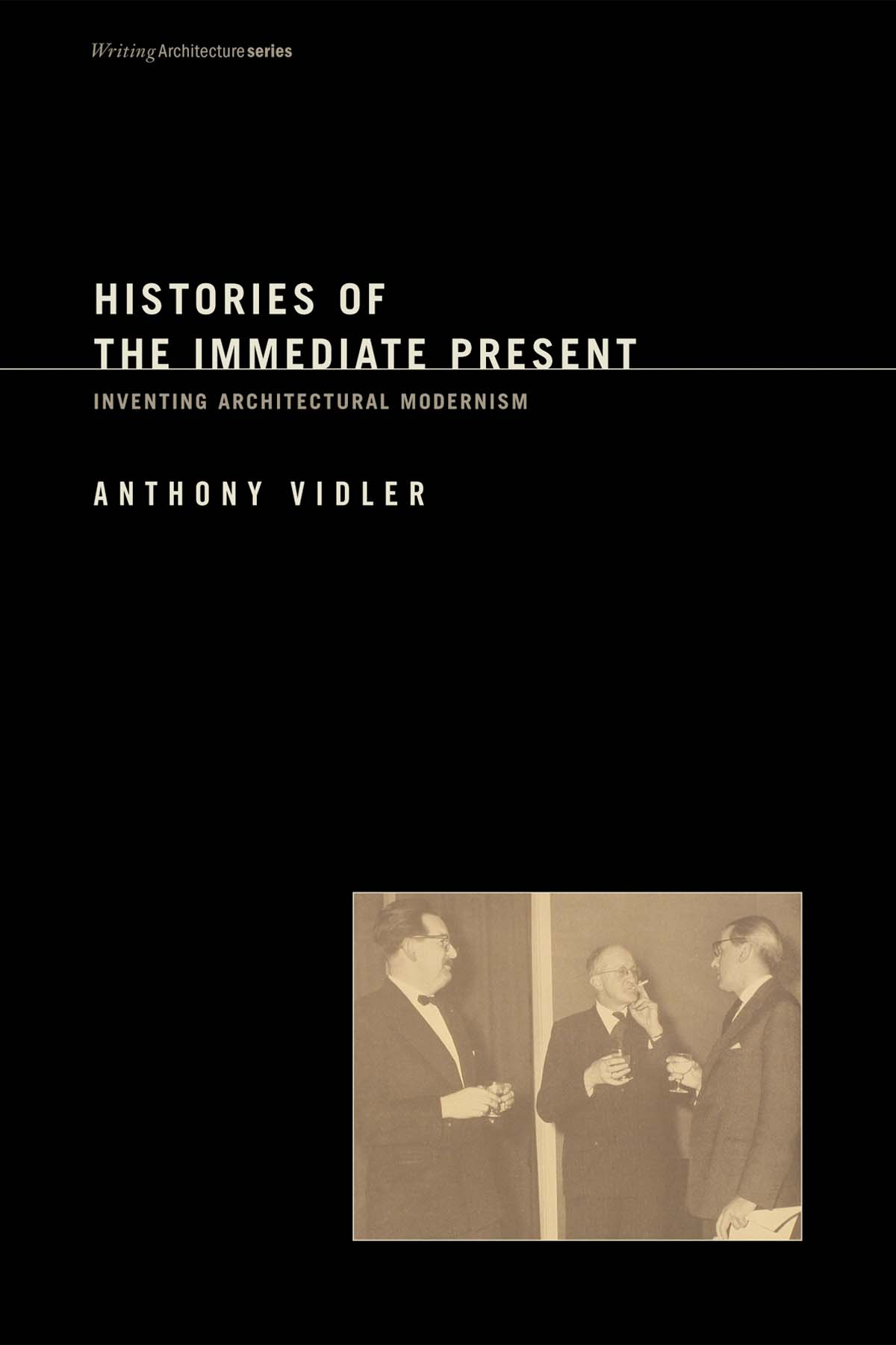 "Histories of the Immediate Present: Inventing Architectural Modernism  by Anthony Vidler Foreword by Peter Eisenman  Architecture, at least since the beginning of the 20th century, has suspended historical references in favor of universalized abstraction. In the decades after the Second World War, when architectural historians began to assess the legacy of the avant-gardes in order to construct a coherent narrative of modernism's development, they were inevitably influenced by contemporary concerns. In  Histories of the Immediate Present , Anthony Vidler looks at the historical approaches of Emil Kaufmann, Colin Rowe, Reyner Banham, and Manfredo Tafuri, and the specific versions of architectural modernism advanced by their historical narratives. He shows that the modernism conceived by Kaufmann was, like the late Enlightenment projects he revered, one of pure, geometrical forms and elemental composition; that Rowe saw mannerist ambiguity and complexity in contemporary design; Banham's modernism took its cue from the aspirations of the futurists; and the ""Renaissance modernism"" of Tafuri found its source in the division between the technical experimentation of Brunelleschi and the cultural nostalgia of Alberti. Vidler's investigation demonstrates the inevitable collusion between history and design that pervades all modern architectural discourse – and has given rise to some of the most interesting architectual experiments of the postwar period."