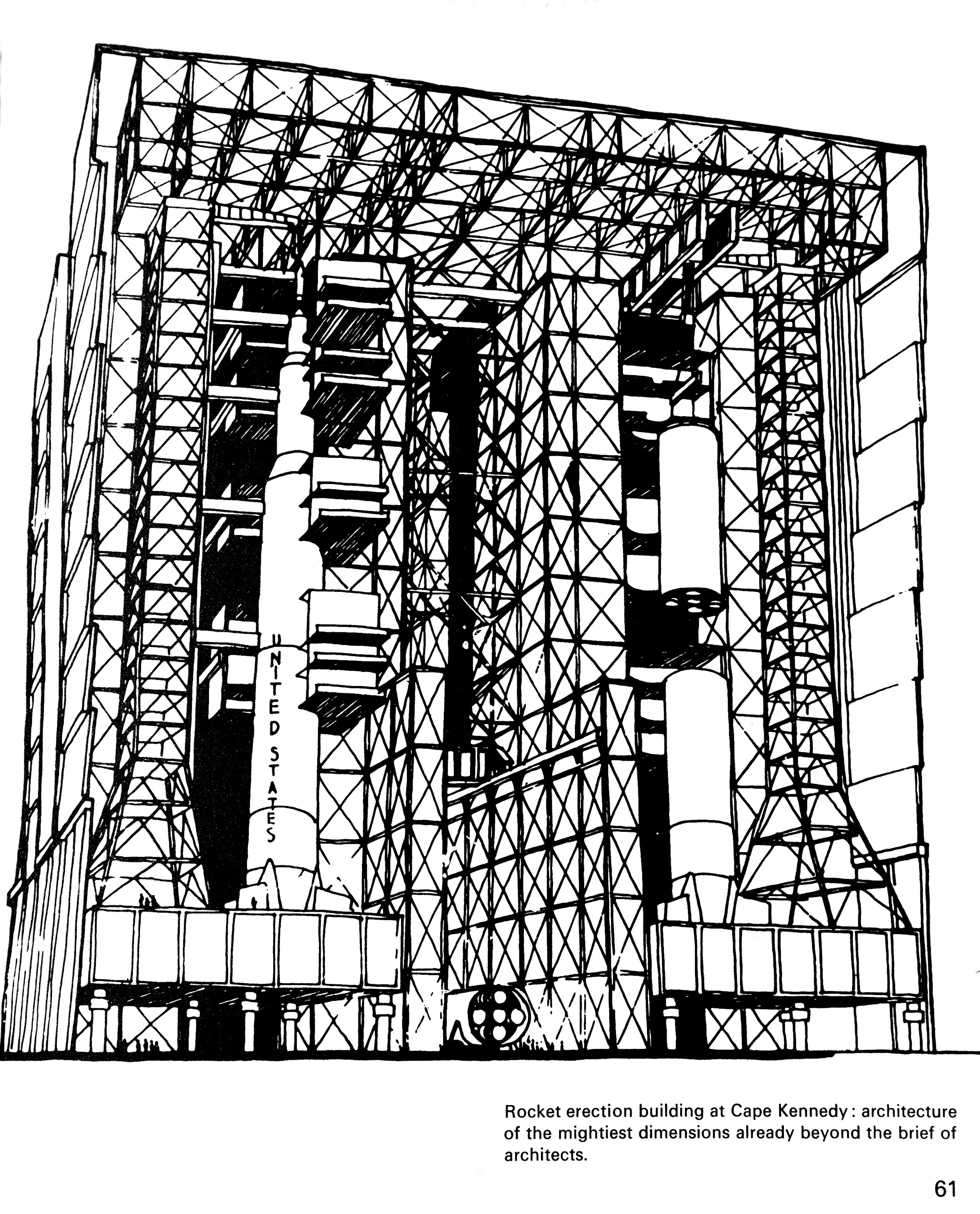 NASA's Vertical Assembly Building (VAB), Cape Kennedy, Florida. From Peter Cook,  Architecture: Action and Plan , 1967.