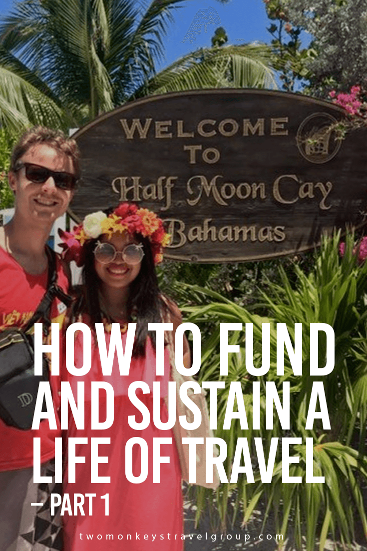 How-to-Fund-and-Sustain-a-Life-of-Travel-–-Part-1-2 (2).png