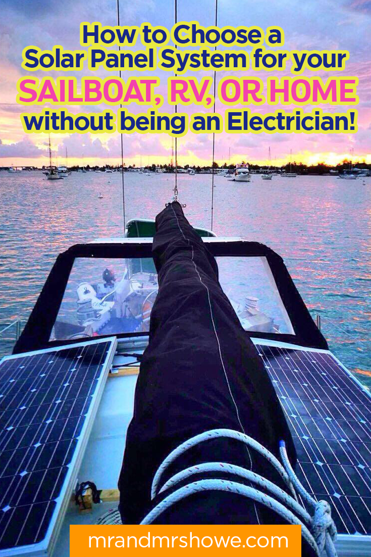 How to Choose a Solar Panel System for your Sailboat, RV, or Home, without being an Electrician2.png