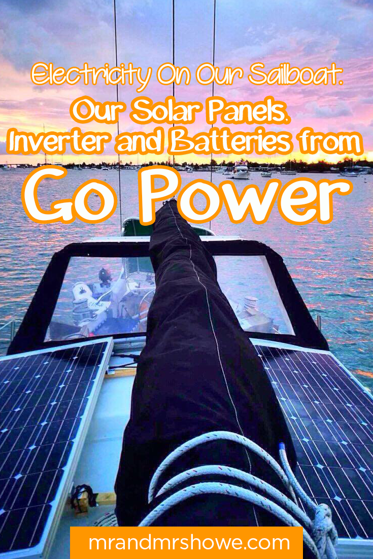 Electricity On Our Sailboat Our Solar Panels, Inverter and Batteries from Go Power2.png