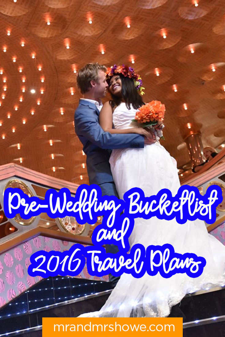 Pre-Wedding Bucketlist and 2016 Travel Plans1.png