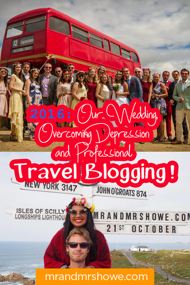 2016 Our Wedding, Overcoming Depression and Professional Travel Blogging1.png