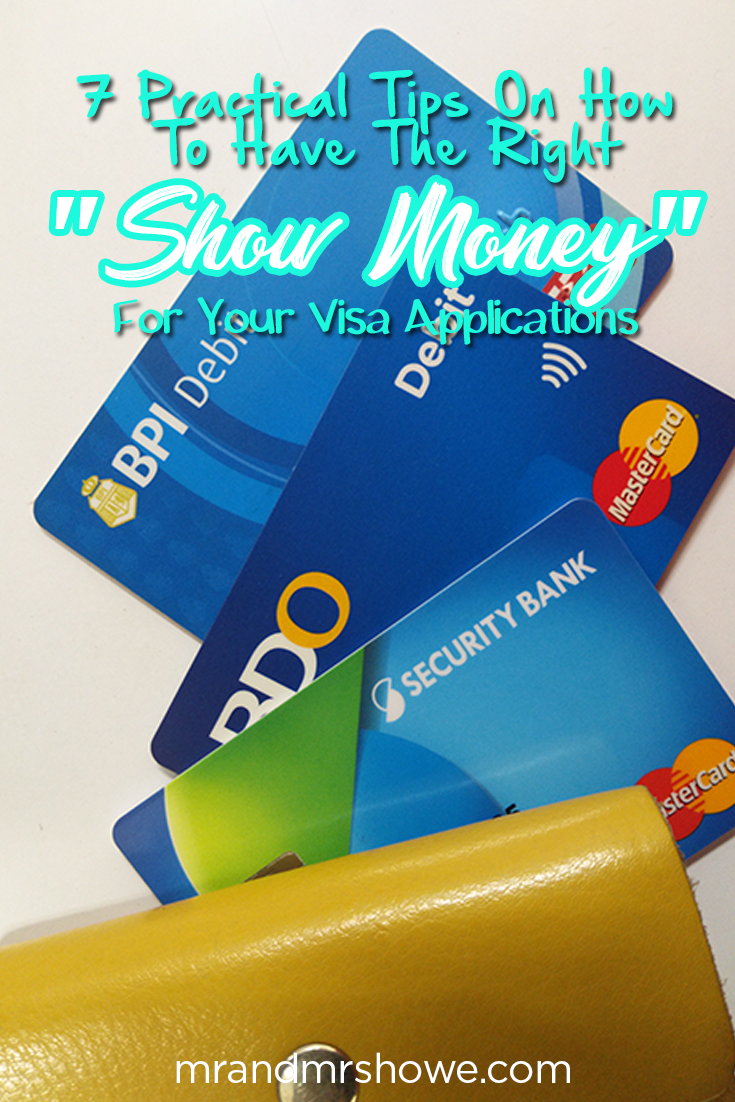 7 Practical Tips On How To Have The Right Show Money For Your Visa Applications1.png