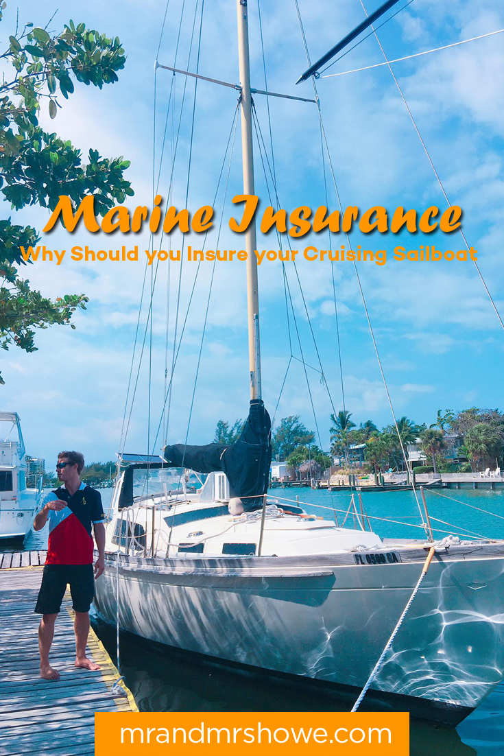 Marine Insurance - Why Should you Insure your Cruising Sailboat and which Marine Insurance Should you Choose1.png